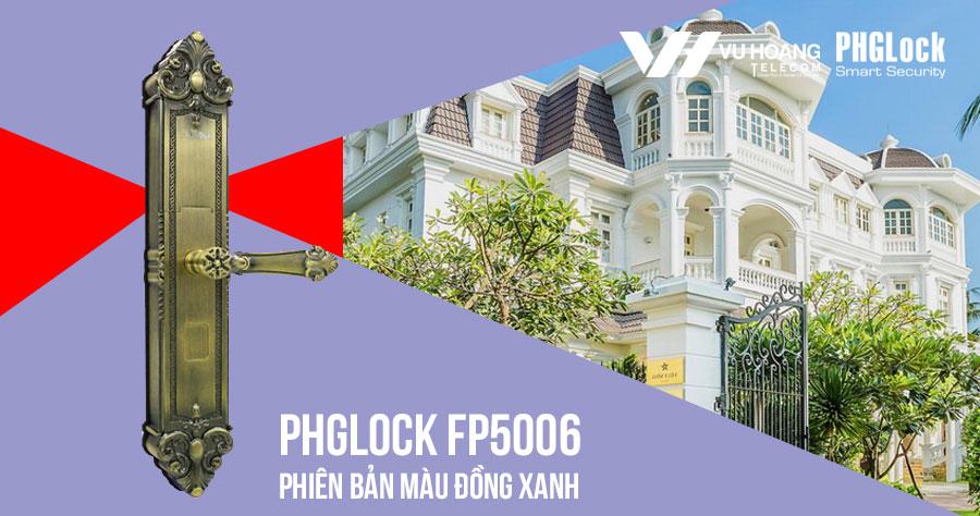 Khóa cửa cho biệt thự, căn hộ PHGLOCK FP5006 (Green Bronze) giá rẻ