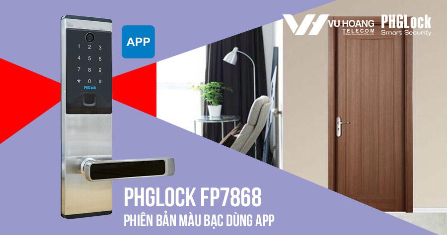 Bán khóa điện tử cho căn hộ PHGLOCK FP7868 (Bạc-App) giá rẻ
