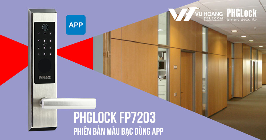 Bán khóa điện tử cho văn phòng PHGLOCK FP7203 (Bạc-App) giá rẻ