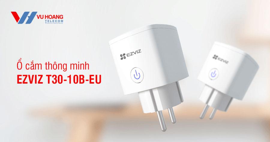 Bán ổ cắm thông minh EZVIZ CS-T30-10B-EU giá rẻ, chất lượng