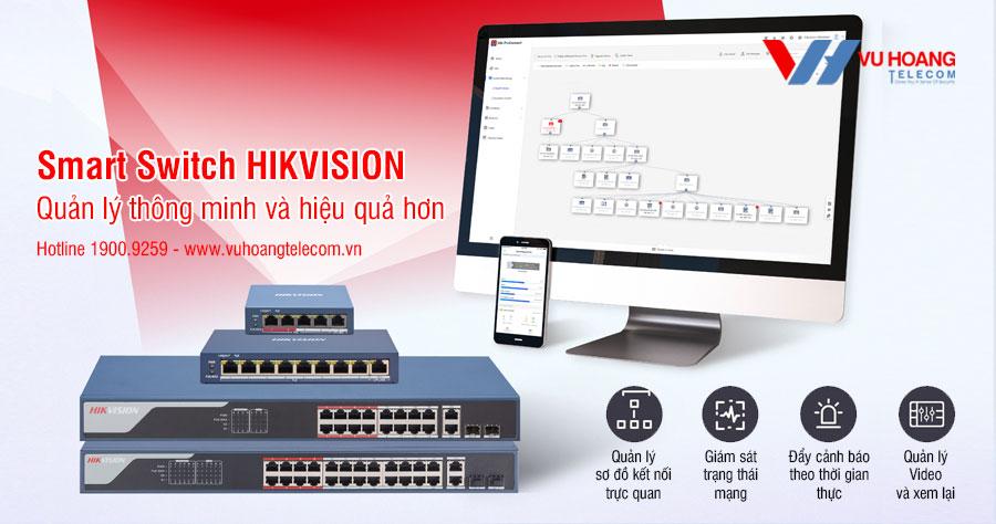 Smart Switch Hikvision - Quản lý thông minh và hiệu quả hơn