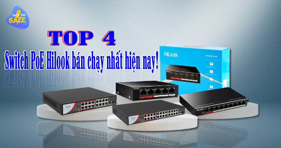 top 4 switch poe hilook ban chay nhat
