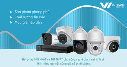 Ưu điểm camera IP Hilook mà khách hàng cần biết