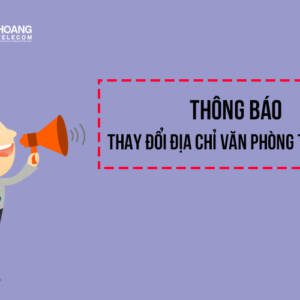 Thông báo thay đổi địa điểm văn phòng giao dịch tại Hà Nội