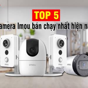 top 5 camera imou ban chay