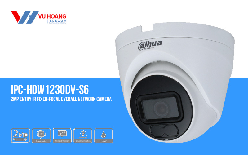Bán camera IP Eyeball 2MP DAHUA DH-IPC-HDW1230DV-S6 giá rẻ