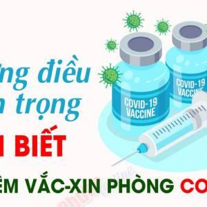 Những điều quan trọng CẦN BIẾT trước khi tiêm vắc xin COVID-19