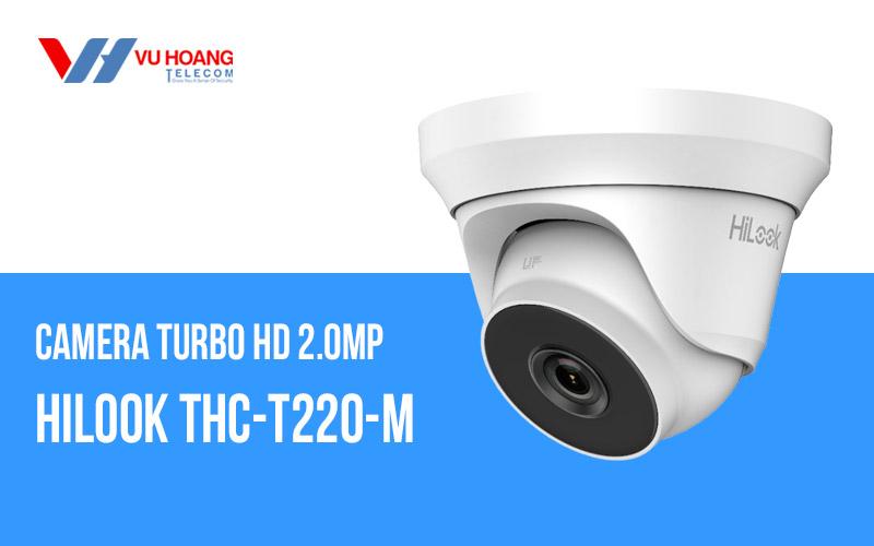 Bán camera HDTVI bán cầu 2.0MP HiLook THC-T220-M giá rẻ
