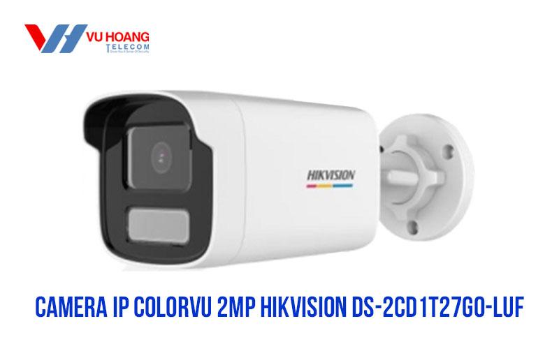 Bán camera IP Colorvu 2MP HIKVISION DS-2CD1T27G0-LUF giá rẻ