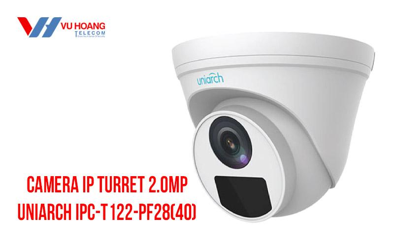 Bán camera IP Turret 2.0Mp UNIARCH IPC-T122-PF28(40) giá rẻ