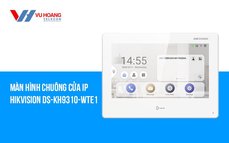 Bán màn hình chuông cửa IP HIKVISION DS-KH9310-WTE1 giá rẻ