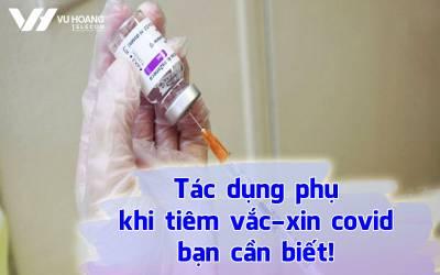 nhung tac dung phu khi tiem vacxin covid