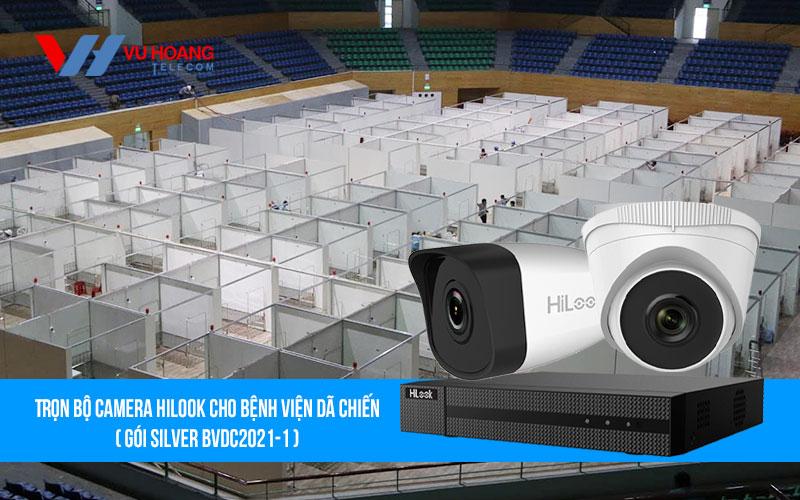 Trọn bộ camera HILOOK cho bệnh viện dã chiến (Gói SILVER BVDC2021-1)