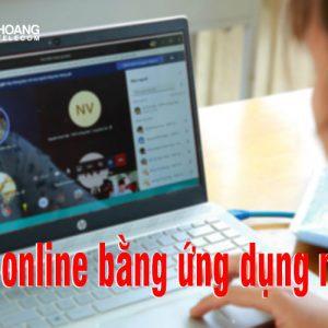 hoc online bang ung dung nao