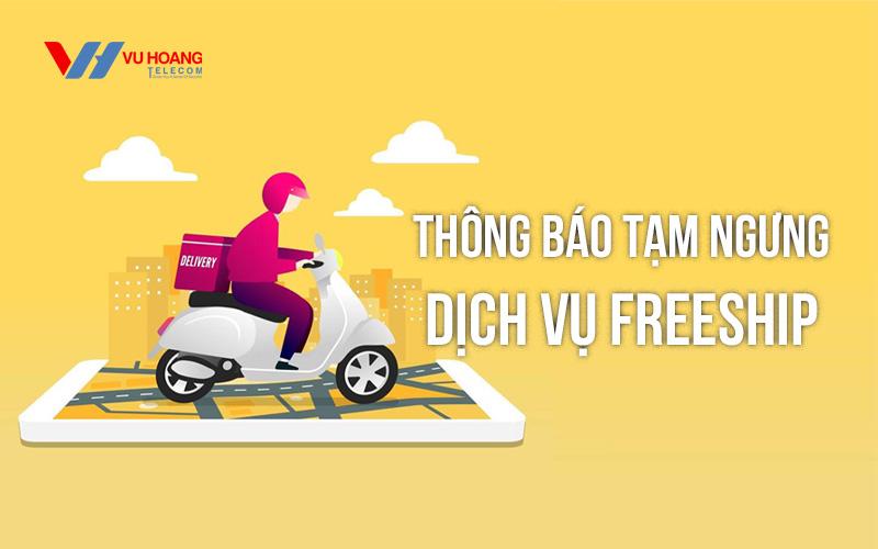Vuhoangtelecom tạm ngưng dịch vụ Freeship từ 31/8/2021