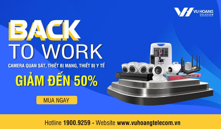 """Khuyến mãi """"Back To Work"""" tại Vuhoangtelecom"""