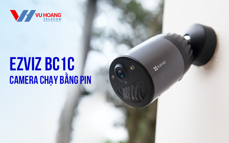 Bán camera IP Wifi thông minh dùng pin EZVIZ BC1C giá rẻ